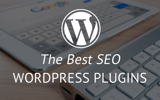 The Best SEO Plugins For WordPress